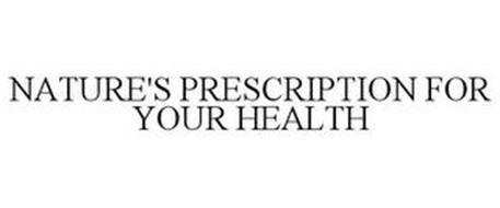 NATURE'S PRESCRIPTION FOR YOUR HEALTH