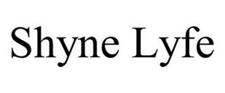 SHYNE LYFE