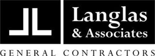 LL LANGLAS & ASSOCIATES GENERAL CONTRACTORS