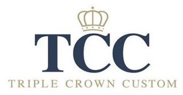 TCC TRIPLE CROWN CUSTOM