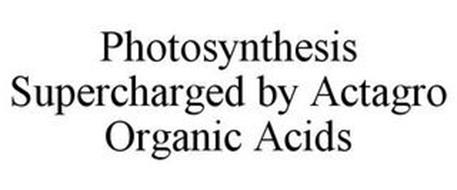 PHOTOSYNTHESIS SUPERCHARGED BY ACTAGRO ORGANIC ACIDS