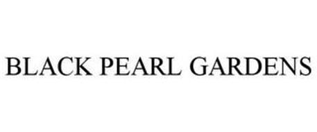 BLACK PEARL GARDENS