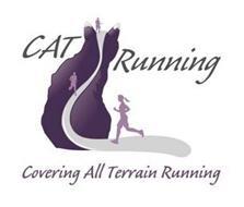 CAT RUNNING COVERING ALL TERRAIN RUNNING