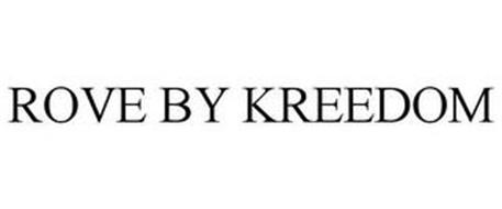 1ec81f71ba ROVE BY KREEDOM Trademark of Fortress Group