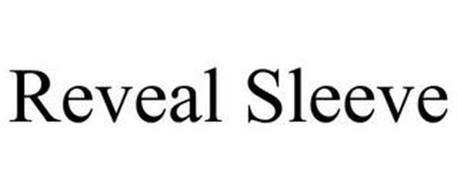 REVEAL SLEEVE