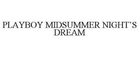 PLAYBOY MIDSUMMER NIGHT'S DREAM
