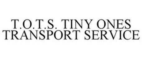 T.O.T.S. TINY ONES TRANSPORT SERVICE