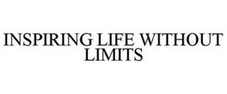 INSPIRING LIFE WITHOUT LIMITS