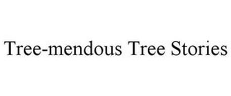 TREE-MENDOUS TREE STORIES