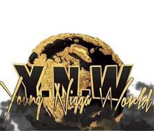 Y.N.W YOUNG NIGGA WORLD