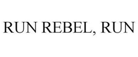RUN REBEL, RUN