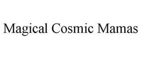 MAGICAL COSMIC MAMAS