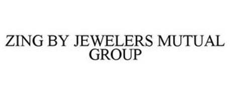 ZING BY JEWELERS MUTUAL GROUP