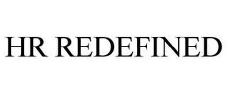 HR REDEFINED