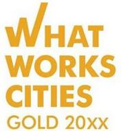 WHAT WORKS CITIES GOLD 20XX