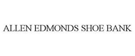 ALLEN EDMONDS SHOE BANK