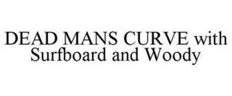 DEAD MANS CURVE WITH SURFBOARD AND WOODY
