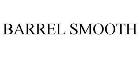 BARREL SMOOTH