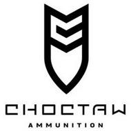 C CHOCTAW AMMUNITION