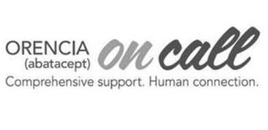 ORENCIA (ABATACEPT) ON CALL COMPREHENSIVE SUPPORT. HUMAN CONNECTION.