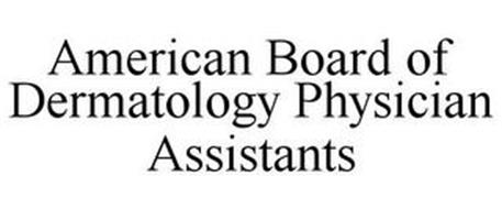 AMERICAN BOARD OF DERMATOLOGY PHYSICIAN ASSISTANTS