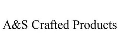 A&S CRAFTED PRODUCTS