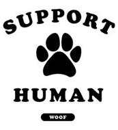 SUPPORT HUMAN WOOF