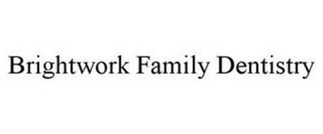 BRIGHTWORK FAMILY DENTISTRY