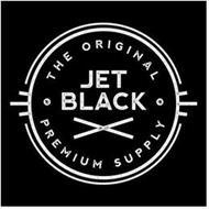 THE ORIGINAL JET BLACK PREMIUM SUPPLY