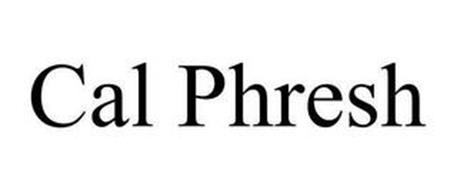 CAL PHRESH