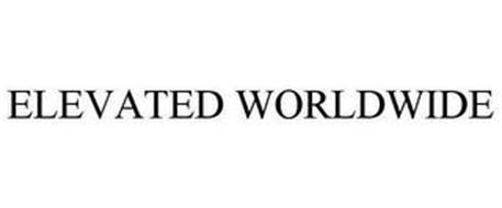 ELEVATED WORLDWIDE