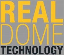 REAL DOME TECHNOLOGY