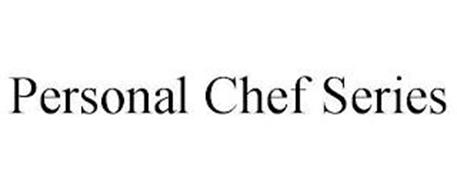 PERSONAL CHEF SERIES