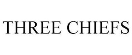 THREE CHIEFS