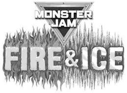 MONSTER JAM FIRE & ICE