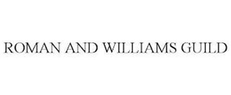 ROMAN AND WILLIAMS GUILD