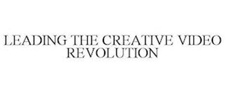 LEADING THE CREATIVE VIDEO REVOLUTION