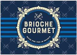 BRIOCHE GOURMET BG MADE FOR YOU IN FRANCE