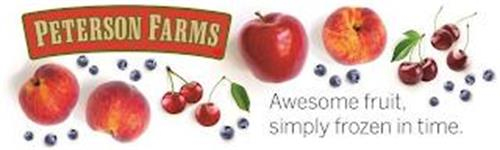 PETERSON FARMS AWESOME FRUIT, SIMPLY FROZEN IN TIME.