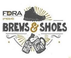 FDRA FOOTWEAR DISTRIBUTORS RETAILERS AMERICA PRESENTS BREWS & SHOES NETWORKING AND CHARITY EVENT