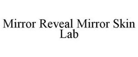 MIRROR REVEAL MIRROR SKIN LAB