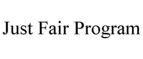JUST FAIR PROGRAM