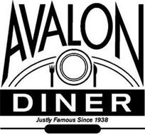 AVALON DINER JUSTLY FAMOUS SINCE 1938
