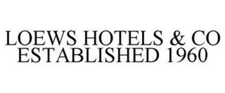 LOEWS HOTELS & CO ESTABLISHED 1960