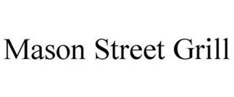 MASON STREET GRILL