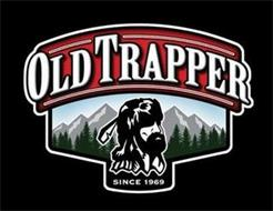 OLD TRAPPER SINCE 1969
