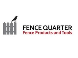FENCE QUARTER, FENCE PRODUCTS AND TOOLS