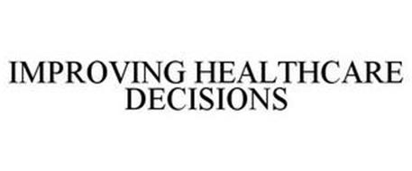 IMPROVING HEALTHCARE DECISIONS