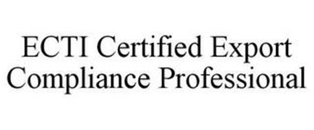 ECTI CERTIFIED EXPORT COMPLIANCE PROFESSIONAL