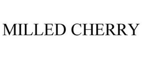 MILLED CHERRY